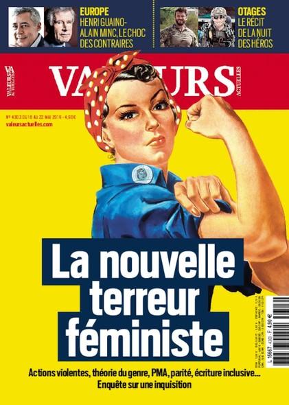 Valeurs Actuelles - Mai 2019 - La Nouvelle Terreur Féministe