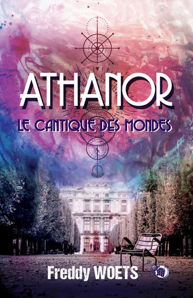 Athanor : Le Cantique des Mondes
