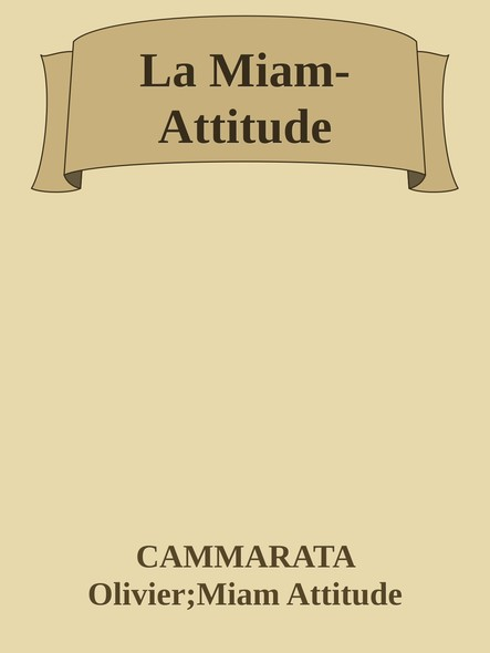 La Miam-Attitude : Recettes divines... Pour Parents débordés !
