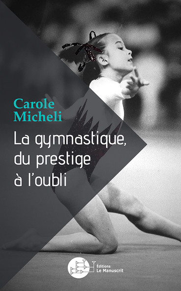 La gymnastique, du prestige à l'oubli