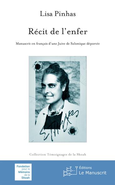 Récit de l'enfer : Manuscrit en français d'une Juive de Salonique déportée