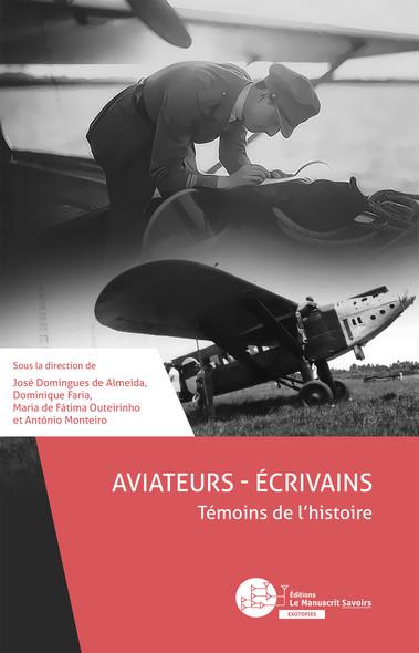 Aviateurs – Écrivains : Témoins de l'histoire
