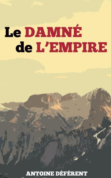 Le Damné de l'Empire : Vengeance et Ambition