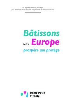 Bâtissons une Europe prospère qui protège | Démocratie Vivante