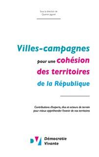 Villes-Campagnes pour une cohésion des territoires de la République | Vivante, Démocratie