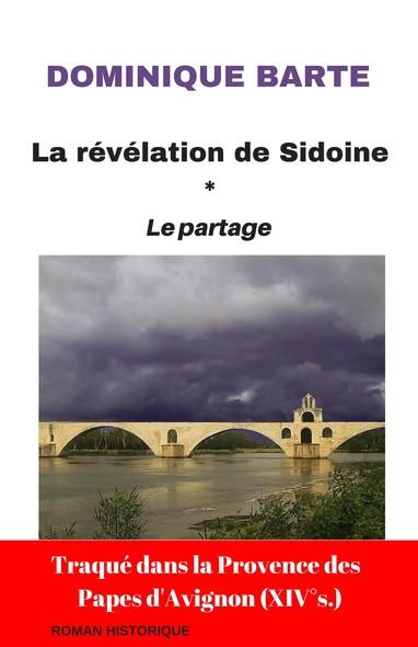 La révélation de Sidoine : Le Partage