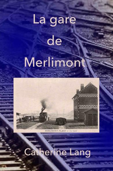 La gare de Merlimont