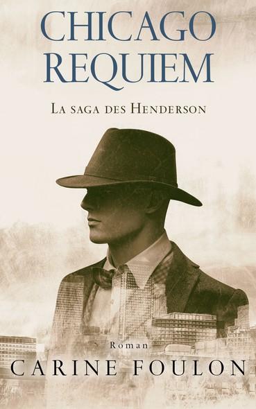 Chicago Requiem : La Saga des Henderson