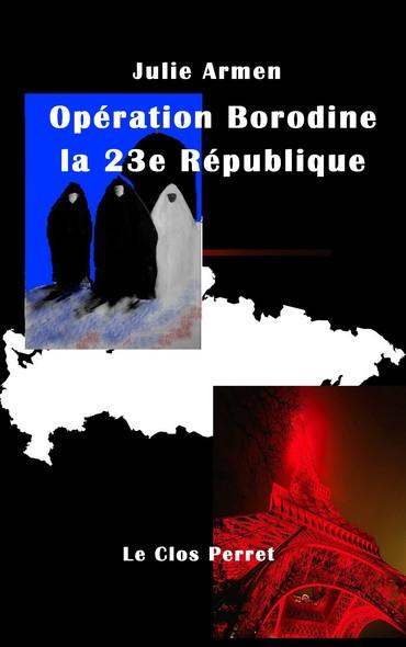Opération Borodine la 23e République