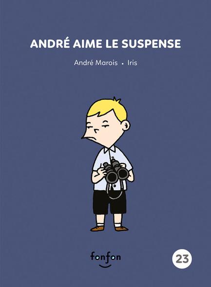André aime le suspense : André et moi - 23