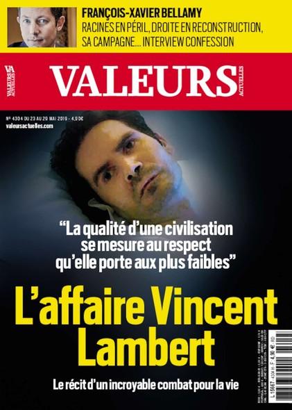 Valeurs Actuelles - Mai 2019 - L'Affaire Vincent Lambert