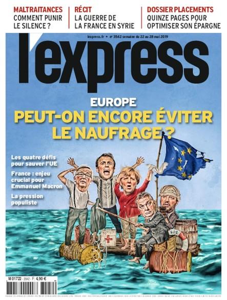 L'Express - Mai 2019 - Europe : peut-on encore éviter le naufrage ?
