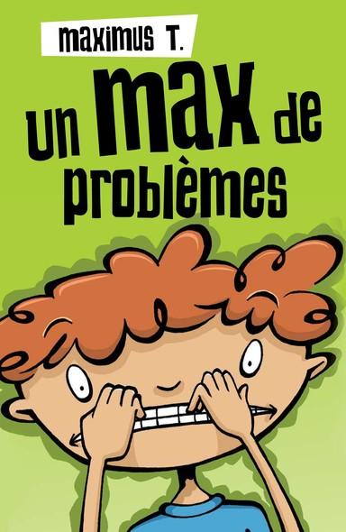 Un max de problèmes