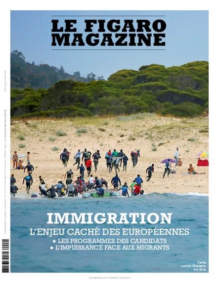 Figaro Magazine : Immigration, l'enjeu caché des européennes