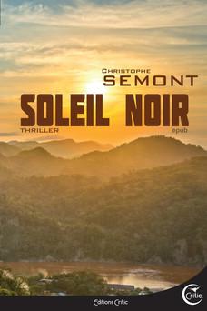 Soleil Noir | Christophe Semont
