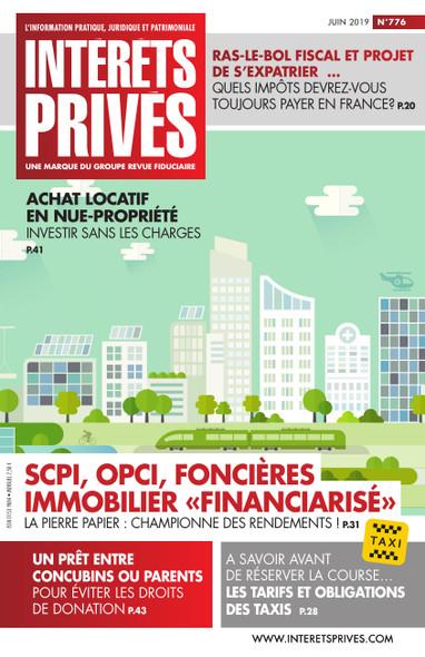 Intérêts Privés - Juin 2019 - SCPI, OPCI, Foncières, Immobilier Financiarisé