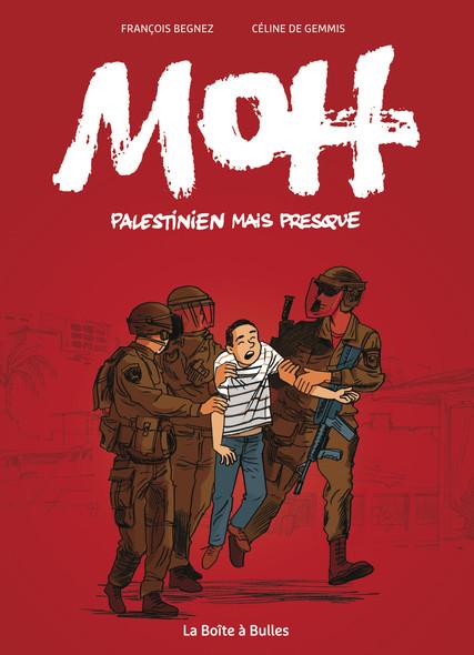 Moh, palestinien mais presque