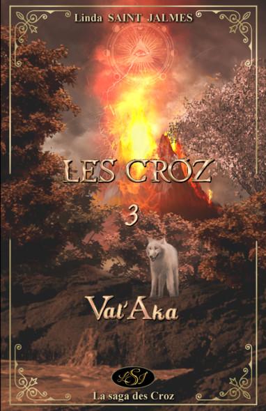 Les Croz : 3 - Val'Aka