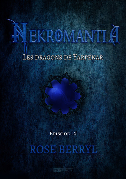 Nekromantia [Saison 1 - Épisode 9] - Les Dragons de Yarpenar
