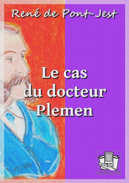 Le cas du docteur Plemen : Mémoires d'un détective