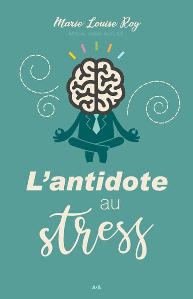 L'antidote au stress