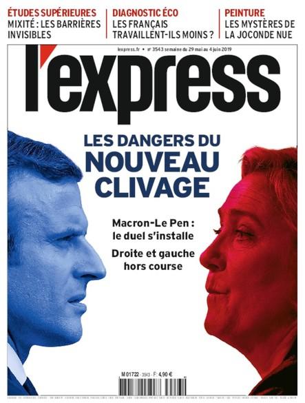 L'Express - Mai 2019 - Les Dangers du Clivage