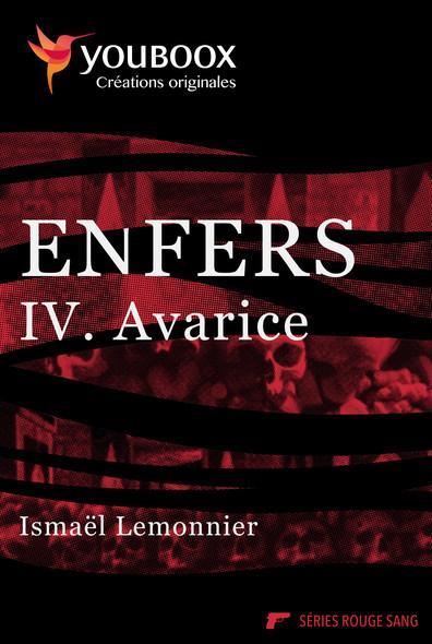 Enfers - 4. Avarice