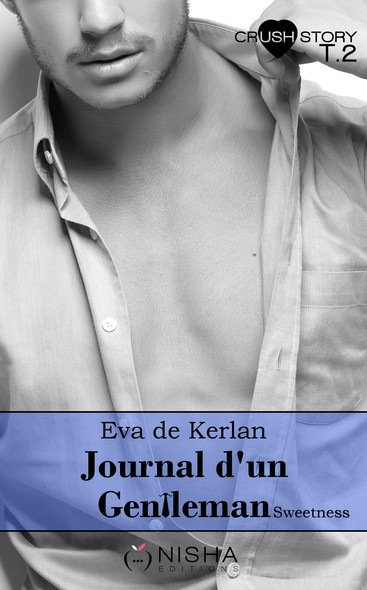 Journal d'un gentleman Sweetness - tome 2