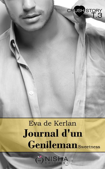 Journal d'un gentleman Sweetness - tome 3 La retenir