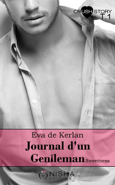 Journal d'un gentleman Sweetness - tome 1