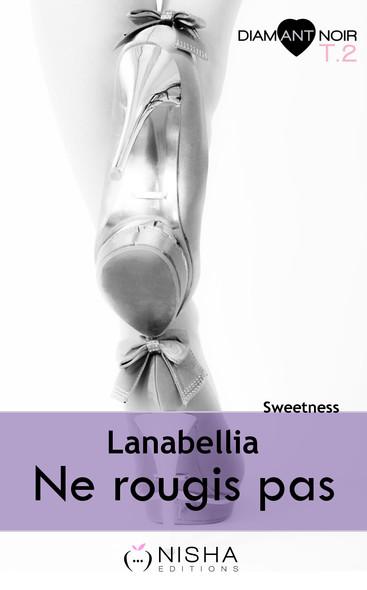 Ne rougis pas Sweetness - tome 2