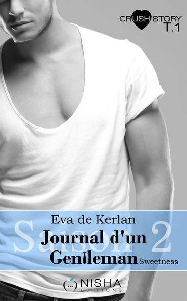 Journal d'un gentleman Sweetness - Saison 2 tome 1 L'oublier