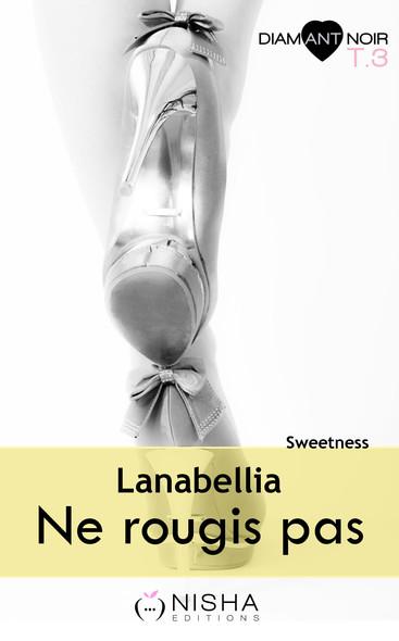 Ne rougis pas Sweetness - tome 3