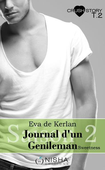 Journal d'un gentleman Sweetness - Saison 2 tome 2 C'est toi que je veux