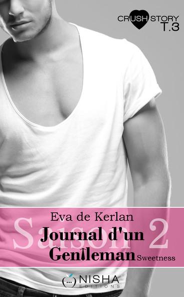 Journal d'un gentleman Sweetness - Saison 2 tome 3 Juste toi