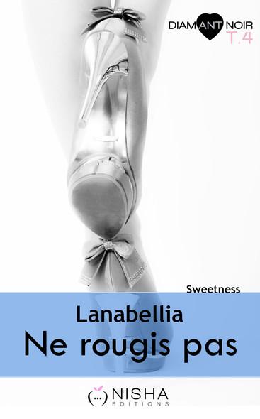 Ne rougis pas Sweetness - tome 4