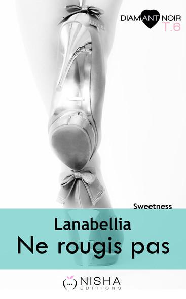 Ne rougis pas Sweetness - tome 6