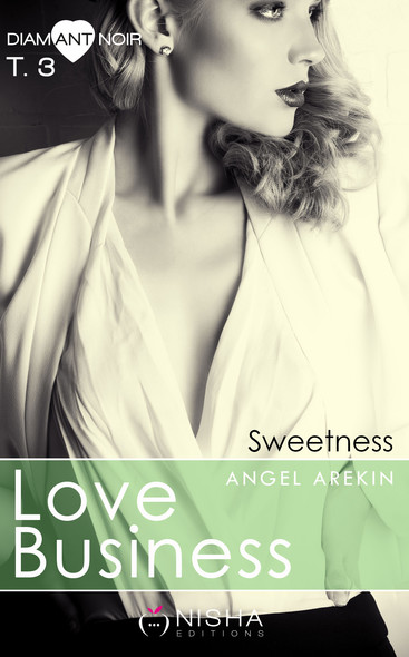 Love Business Sweetness - tome 3