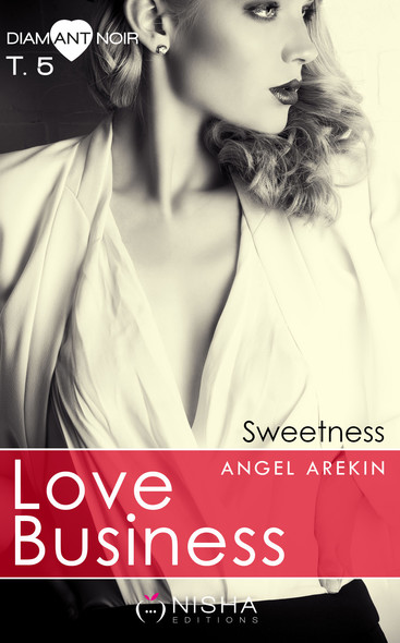 Love Business Sweetness - tome 5