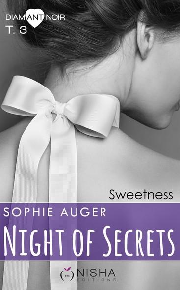 Night of Secrets Sweetness - tome 3