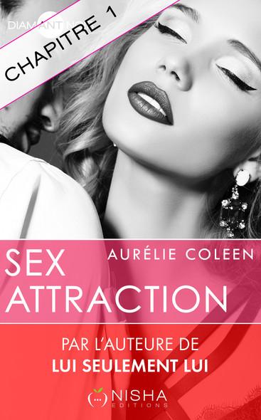Sex Attraction - chapitre 1