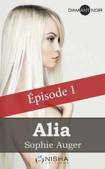 Alia - épisode 1