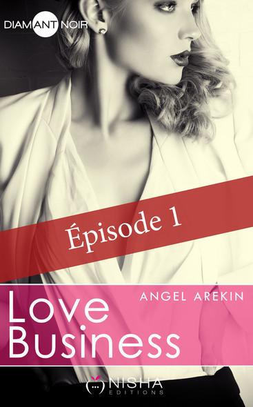 Love Business - épisode 1