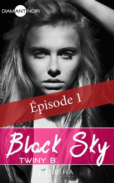 Black Sky - épisode 1