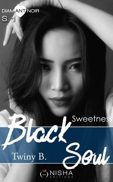 Black Soul - Saison 1 Sweetness