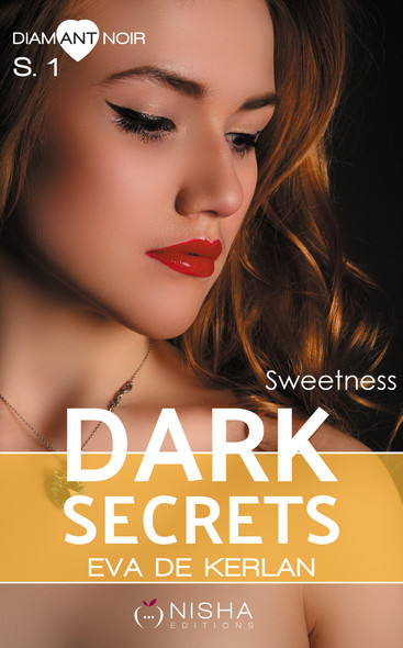 Dark Secrets - Saison 1 Sweetness