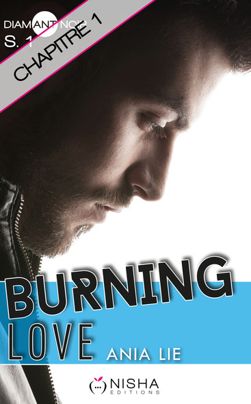 Burning Love - Chapitre 1