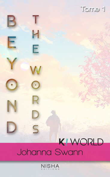 Beyond the words - tome 1