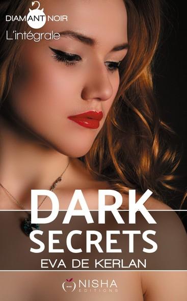Dark Secrets - Intégrale