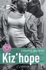 Kiz'hope - Intégrale